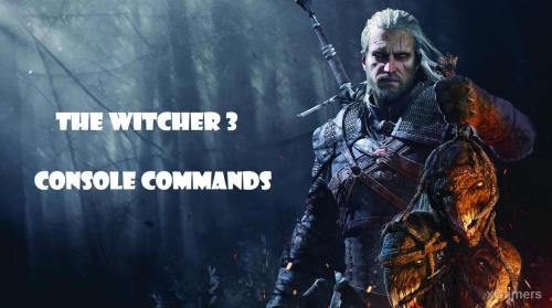 The Witcher 3 Console Command | List Cheat Codes | How to enable the console