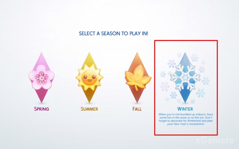 You can select season to Play in, for Example: Winter