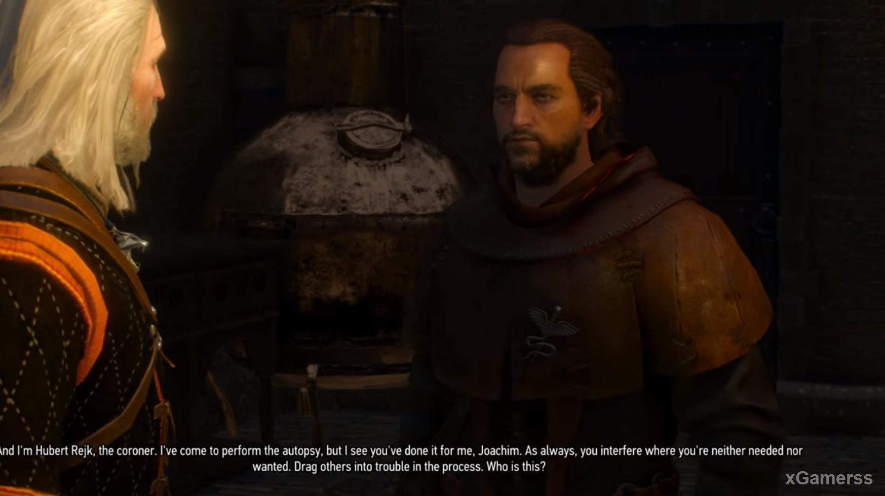 At the end Geralt will meet with the local coroner - Hubert Rejk