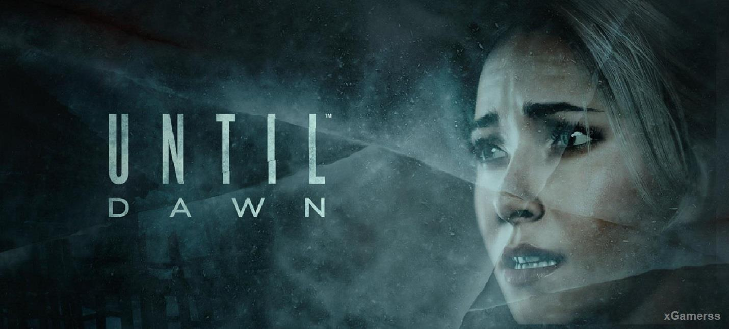 UNTIL DAWN - Horrors