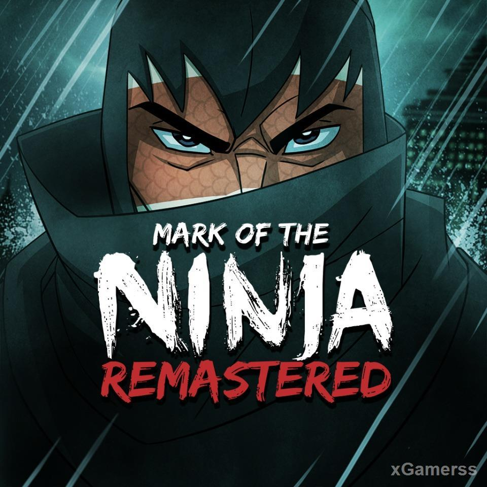 Mark of the Ninja: Remastered - The main character in this videogame is an anonymous ninja