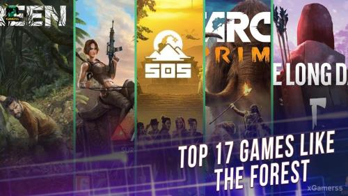 TOP 17 Games like The Forest | xGamerss