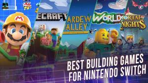 Best building games for Nintendo Switch