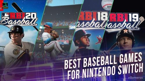 TOP 5 - Best baseball games for Nintendo Switch | xGamerss