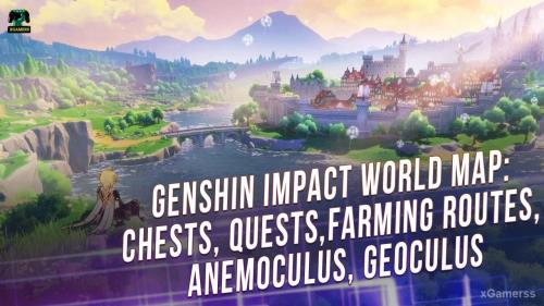 Genshin impact – World Map: Chests, Quests, Farming Routes | Anemoculus | Geoculus | Teleport Waypoints | World Quests